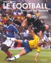 Football Raconte Aux Enfants - Couverture - Format classique