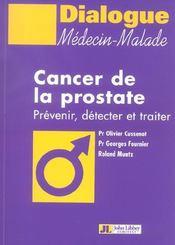 Cancer De La Prostate Prevenir, Detecter Et Traiter - Intérieur - Format classique
