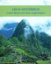 Lieux Mysterieux - Couverture - Format classique
