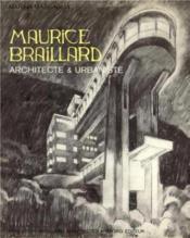 Maurice Braillard Architecte - Couverture - Format classique
