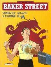 Baker Street t.4 ; Sherlock Holmes et l'ombre du M - Intérieur - Format classique