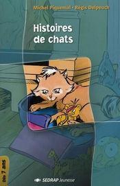 Histoires de chats ; CP, CE1 - Intérieur - Format classique