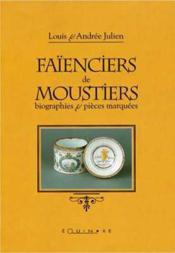 Faienciers De Moustiers - Couverture - Format classique