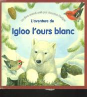 L'aventure d'igloo l'ours blanc - Couverture - Format classique