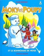 Moky Et Poupy T.9 ; Le Bonhomme De Neige - Intérieur - Format classique