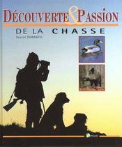 Decouverte Et Passion De La Chasse - Intérieur - Format classique