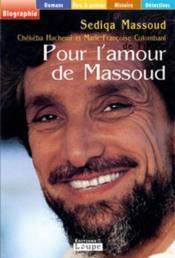 Pour l'amour de Massoud - Couverture - Format classique