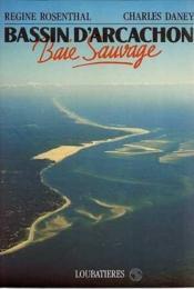 Bassin D'Arcachon, Baie Sauvage - Couverture - Format classique