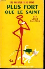 Plus Fort Que Le Saint. Les Aventures Du Saint N° 54. - Couverture - Format classique