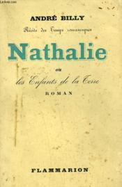 Recits Des Temps Romanesques. Nathalie Ou Les Enfants De La Terre. - Couverture - Format classique
