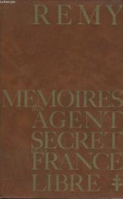 Memoires D'Un Agent Secret De La France Libre. Tome 1 : 18 Juin 1940 - 18 Juin 1942. - Couverture - Format classique