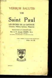Verbum Salutis Viii. Saint Paul. Les Epitres De La Captivite - Couverture - Format classique