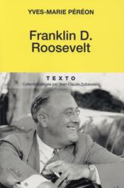 Franklin D. Roosevelt  - Yves-Marie Pereon