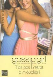 Gossip girl t.11 ; t'as pas intérêt à m'oublier - Intérieur - Format classique