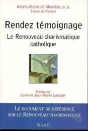 Rendez Temoignage Renouveau Charismatique - Couverture - Format classique
