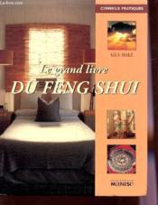 Le Grand Livre Du Feng Shui - Couverture - Format classique