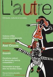 Revue L'Autre T.24; Grandir ; Entretien Avec Aime Cesaire - Intérieur - Format classique