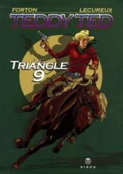 Teddy Ted t.1 ; le triangle 9 - Couverture - Format classique