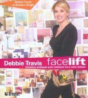 Debbie Travis Facelift - Intérieur - Format classique