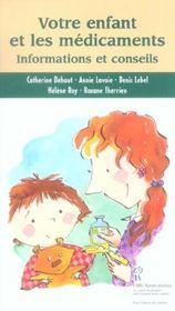 Votre Enfant Et Les Medicaments - Informations Et Conseils - Intérieur - Format classique