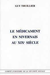 Le medicament en nivernais au xix siecle - Intérieur - Format classique