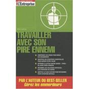Vente  Travailler avec son pire ennemi  - Leibling Mike - Mike Leibling
