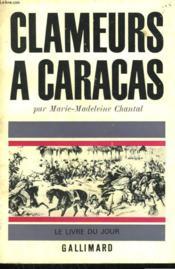 Clameurs A Caracas. - Couverture - Format classique