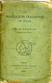 Les Majoliques Italiennes En Italie. - Couverture - Format classique