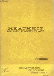 Heathkit - Manuel D'Assemblage - Convertisseur De Courant Transistorise - Mp-10e - Couverture - Format classique
