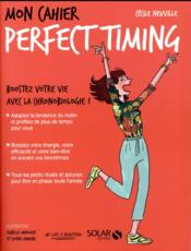 Vente  MON CAHIER ; perfect timing  - Cecile Neuville - Isabelle Maroger - Djoina Amrani