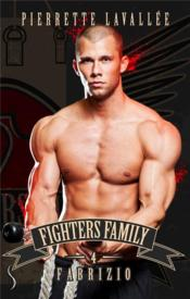 Vente livre :  Fighters family 4 - fabrizio  - Pierrette Lavallee