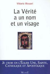 La Verite A Un Nom Et Un Visage - Intérieur - Format classique