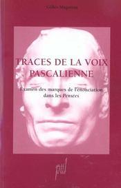 Traces De La Voix Pascalienne - Intérieur - Format classique