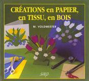 Creation papier ; tissus bois - Intérieur - Format classique