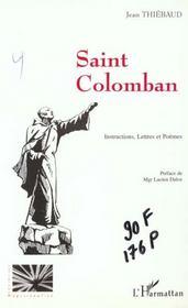 Saint Colomban ; instructions, lettres et poèmes - Intérieur - Format classique