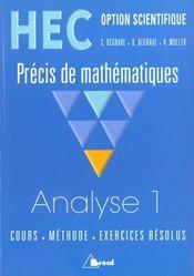 Precis de maths hec ; analyse t.1 option scientifique - Intérieur - Format classique