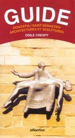 Guide Donostia / Saint-Sebastien Architectures Et Sculptures - Intérieur - Format classique