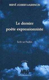 Le Dernier Poete Expressionniste - Couverture - Format classique