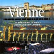 Vienne et le pays viennois ; in and around Vienne ; Vienne un sein Umland - Couverture - Format classique