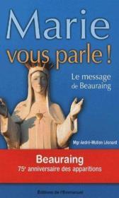 Marie vous parle ! le message de Beauraing - Couverture - Format classique