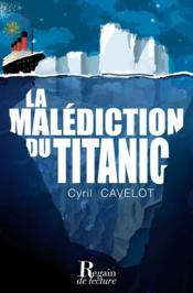 Vente  La malédiction du Titanic  - Cyril Cavelot