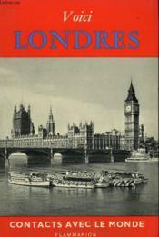 Voici Londres. Collection : Contacts Avec Le Monde. - Couverture - Format classique