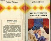 Sept Fontaines Dans Un Jardin - The House Of The 7 Fountains - Couverture - Format classique