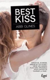 Best kiss  - Abbi Glines