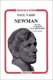 Newman ; sa vie, sa pensée et sa spiritualité - Intérieur - Format classique
