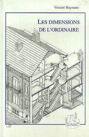 Les Dimensions De L'Ordinaire - Intérieur - Format classique