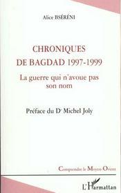 Chroniques De Bagdad 1997-1999 ; La Guerre Qui N'Avoue Pas Son Nom - Intérieur - Format classique