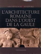 L'architecture romaine dans l'ouest de la gaule ; les monuments et leur décor dans les cités des osisme - Intérieur - Format classique