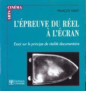 L'Epreuve Du Reel A L'Ecran Essai Sur Le Principe De Realite Docum. - Intérieur - Format classique