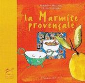 Marmite provencale (la) - Couverture - Format classique